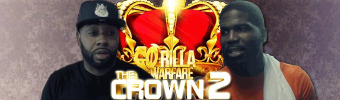 Go-Rilla Warfare: The Crown 2