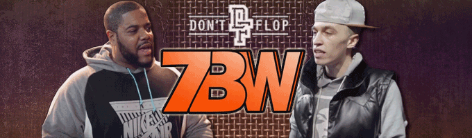 Don't Flop 7BW Preview